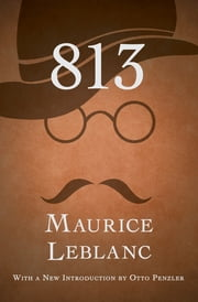 813 ebook by Maurice Leblanc, Otto Penzler
