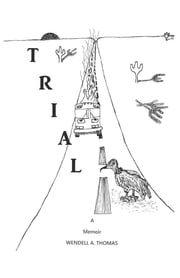 Trial ebook by Wendell A Thomas