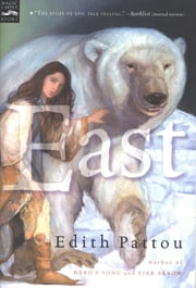 East ebook by Edith Pattou