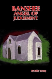 Banshee Angel Of Judgement ebook by Billy Young