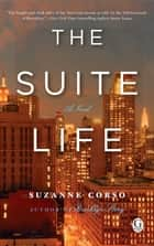 The Suite Life ebook by Suzanne Corso