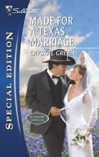 Made for a Texas Marriage ebook by Crystal Green