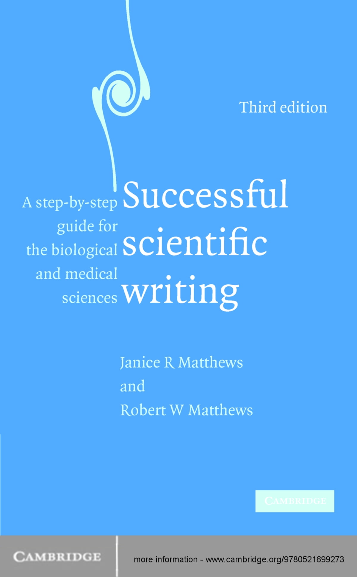 Successful Scientific Writing: A Step-by-Step Guide for the Biological and Medical Sciences