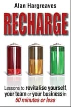 Recharge ebook by Alan Hargreaves