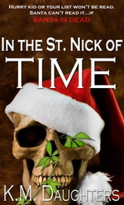 In the St. Nick of Time ebook by K. M. Daughters