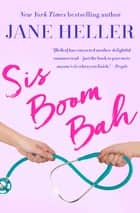 Sis Boom Bah ebook by Jane Heller