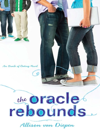 The Oracle Rebounds ebook by Allison van Diepen