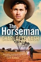 The Horseman ebook by Charlotte Nash