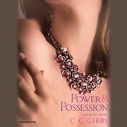 Power and Possession audiobook by C.C. Gibbs
