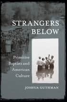 Strangers Below ebook by Joshua Guthman