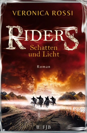 Riders - Schatten und Licht - Roman ebook by Veronica Rossi