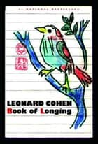 Book of Longing eBook by Leonard Cohen