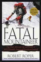 Fatal Mountaineer ebook by Robert Roper