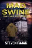 Mad Swine (Mad Swine Book 1)