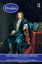 The Poems of John Dryden: Volume Four - 1686-1696 ebook by Paul Hammond, David Hopkins