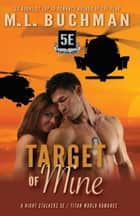 Target of Mine ebook by M. L. Buchman
