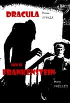 Dracula (suivi de Frankenstein) - édition intégrale ebook by Bram Stoker, Mary Shelley