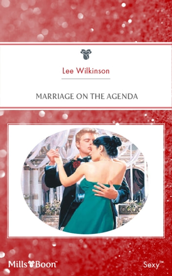 Marriage On The Agenda ebook by Lee Wilkinson