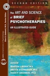 The Art and Science of Brief Psychotherapies - An Illustrated Guide ebook by