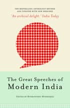 The Great Speeches of Modern India ebook by Rudranghsu Mukherjee