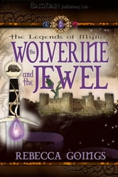 The Wolverine and the Jewel ebook by Rebecca Goings