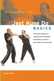 Jeet Kune Do Basics ebook by David Cheng