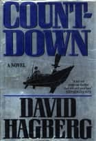 Countdown - A Novel ebook by David Hagberg