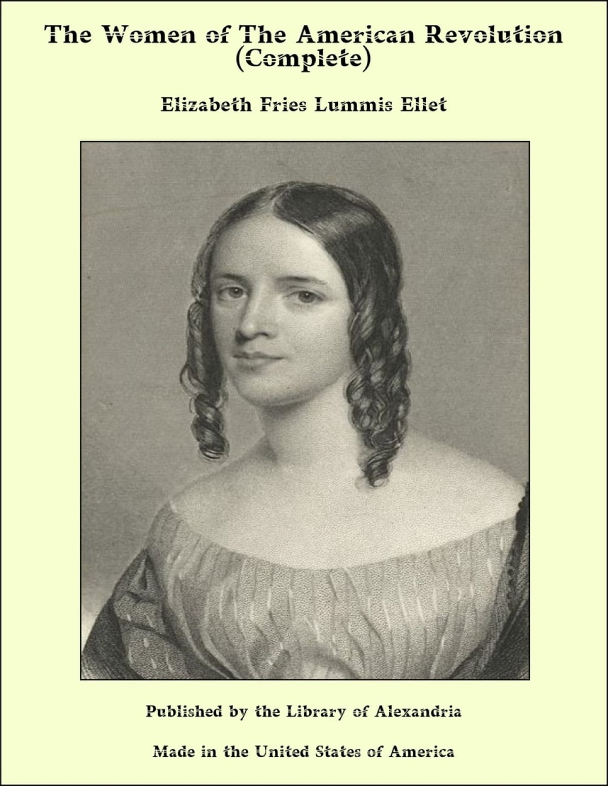 978ad2f081f5 The Women of The American Revolution (Complete) eBook by Elizabeth ...