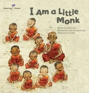 I Am a Little Monk - Thailand ebook by Mi-hwa  Joo,Hwa-kyeong  Gahng