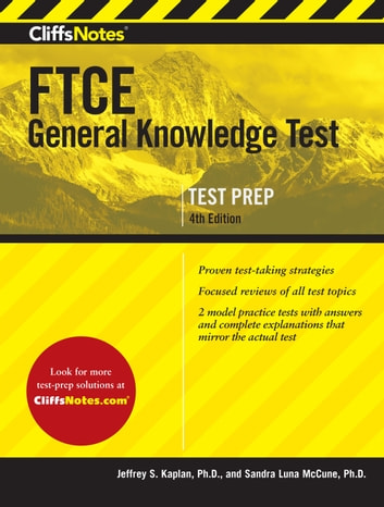 CliffsNotes FTCE General Knowledge Test 4th Edition eBook by Jeffrey S. Kaplan,Sandra Luna McCune, PhD