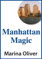 Manhattan Magic ebook by Marina Oliver