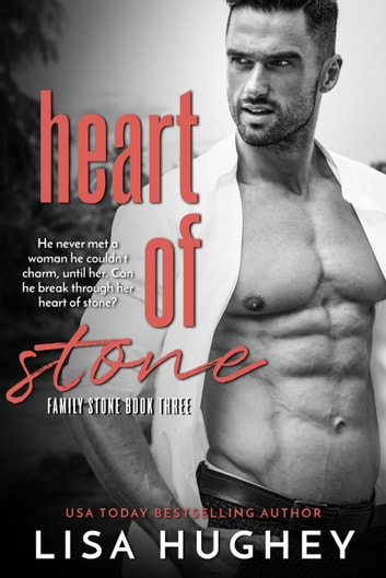 Heart of Stone - Family Stone #3 Riley ebook by Lisa Hughey