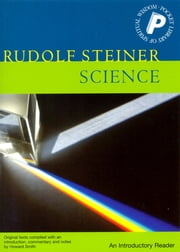 Science: an Introductory Reader - An Introductory Reader ebook by Rudolf Steiner, Matthew Barton