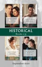 Historical Box Set 1-4 Sept 2020/A Forbidden Liaison with Miss Grant/The Return of the Disappearing Duke/The Governess's Guide to Marr ebook by Liz Tyner, Elisabeth Hobbes, Marguerite Kaye,...