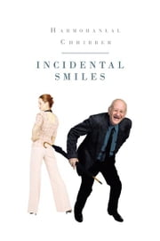 INCIDENTAL SMILES ebook by Harmohanlal Chhibber