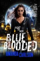 Blue Blooded - Jessica McClain Book 6 ebook by Amanda Carlson