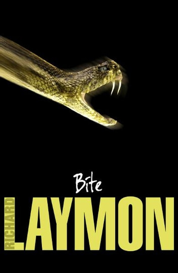 Bite - A vivid and shocking vampire novel ebook by Richard Laymon
