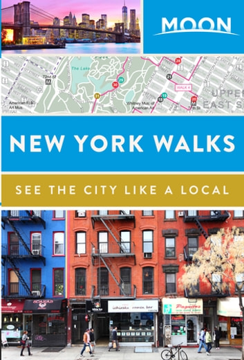 Moon New York Walks ebook by Moon Travel Guides