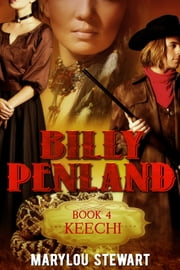 Billy Penland book four Keechi ebook by Marylou Stewart