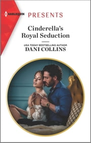 Cinderella's Royal Seduction ebook by Dani Collins