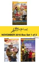 Harlequin Love Inspired November 2016 - Box Set 1 of 2 - The Ranger's Texas Proposal\The Cowboy's Christmas Baby\A Mom for Christmas ebook by Jessica Keller, Carolyne Aarsen, Lorraine Beatty