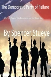 The Democratic Party of Failure ebook by Spencer Stueve