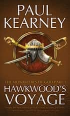 Hawkwood's Voyage ebook by Paul Kearney