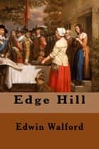 Edge Hill ebook by Edwin Walford