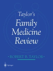 Taylor's Family Medicine Review ebook by A.K. David,G.K. Goodenough,Robert Taylor,J.E. Scherger,T.A. Johnson,M. Phillips