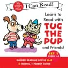 Learn to Read with Tug the Pup and Friends! Set 1: Books 1-5 ebook by