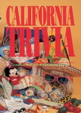California Trivia ebook by Lucy Poshek,Roger Naylor