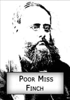 Poor Miss Finch ebook by William Wilkie Collins