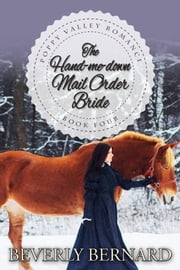 The Hand-me-down Mail Order Bride ebook by Beverly Bernard