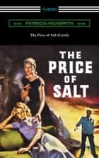 The Price of Salt (Carol) ebook by Patricia Highsmith